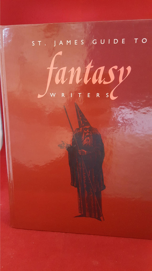 David Pringle - St James Guide To Fantasy Writers, St James Press, 1996, 1st Edition