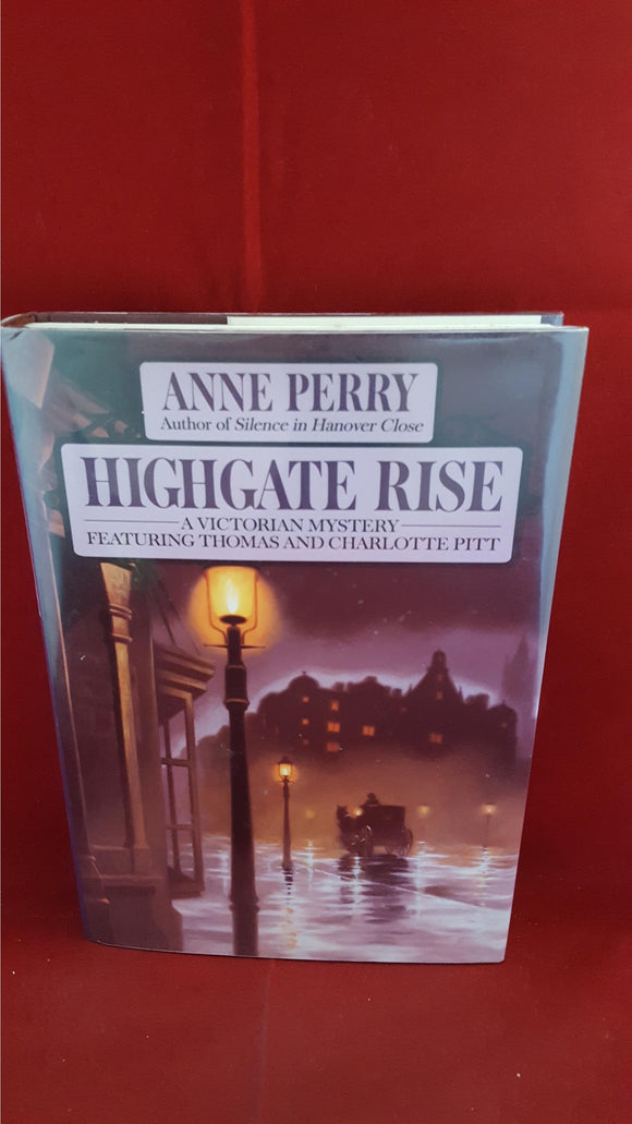 Anne Perry - Highgate Rise-A Victorian Mystery, Fawcett Columbine, 1991, 1st Edition