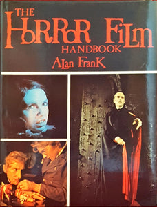 Alan Frank - The Horror Film Handbook, B T Batsford, 1983