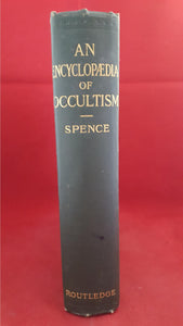 Lewis Spence - An Encyclopedia of Occultism, George Routledge & Sons, 1920, 1st Edition