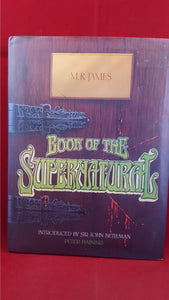 M R James -Peter Haining Editor - Book of the Supernatural, Foulsham, 1979, 1st Edition
