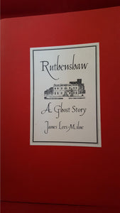 James Lees-Milne - Ruthenshaw A Ghost Story, Robinson Publishing Ltd, 1994, 1st Edition