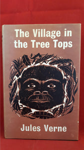 Jules Verne - The Village in the Tree Tops, Arco, 1964, 1st Edition GB