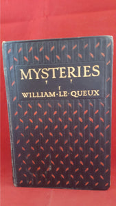 William Le Queux - Mysteries, Ward, Lock & Co, 1913, 1st Edition