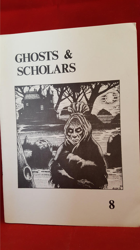 Ghost & Scholars Number 8 - Rosemary Pardoe, A Haunted Library Publication, 1986