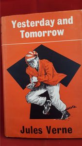 Jules Verne - I O Evans - Yesterday and Tomorrow, Arco Publications, 1965, 1st Edition UK