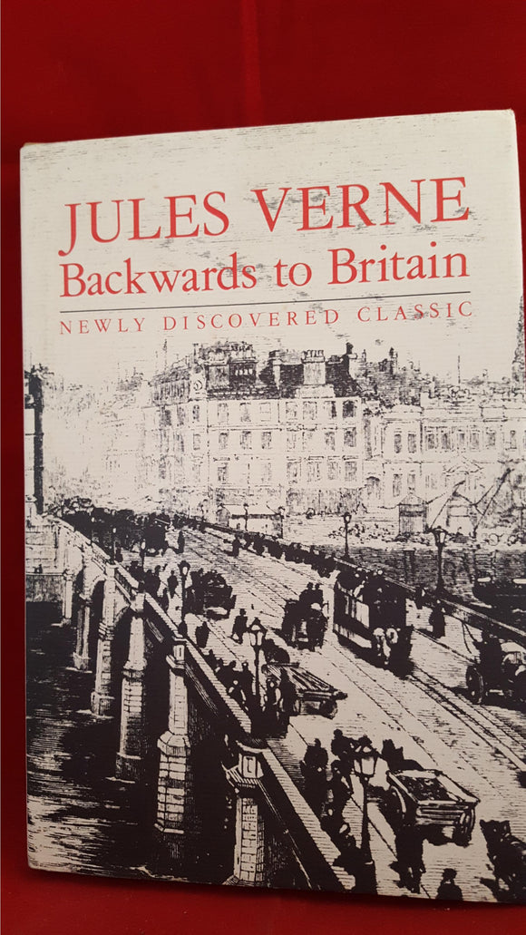Jules Verne - Backwards to Britain, Chambers, 1992