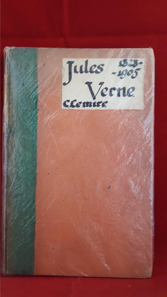 Jules Verne-Charles Lemire - Jules Verne 1828-1905, Paris, 1908, French Edition