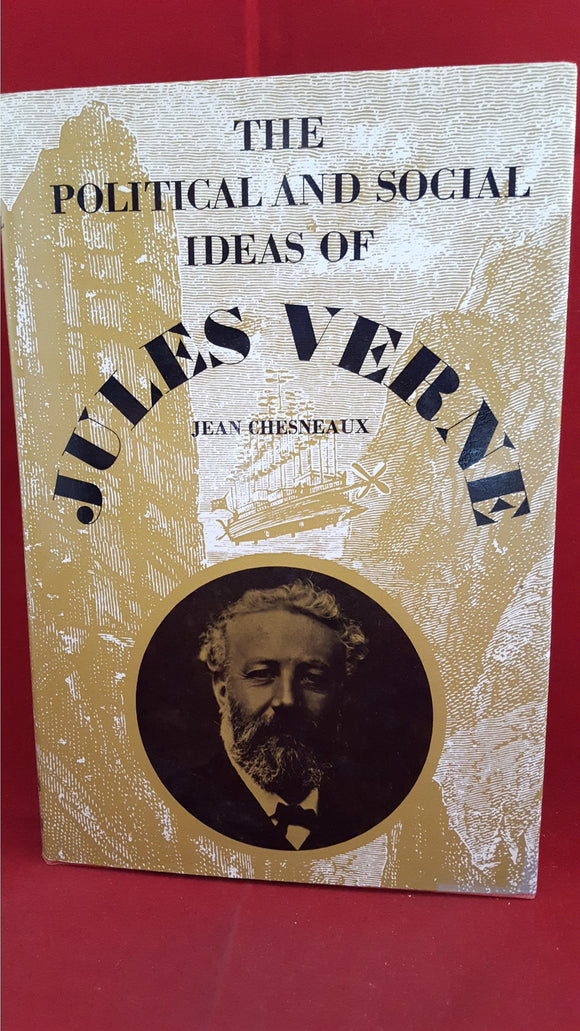 Jules Verne-Jean Chesneaux - The Political And Social Ideas Of Jules Verne, Thames And Hudson, 1972