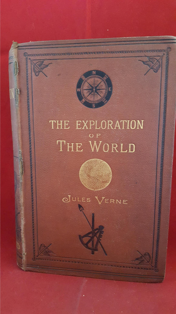 Jules Verne - The Exploration Of The World, Sampson Low, Marston & Co, 1879