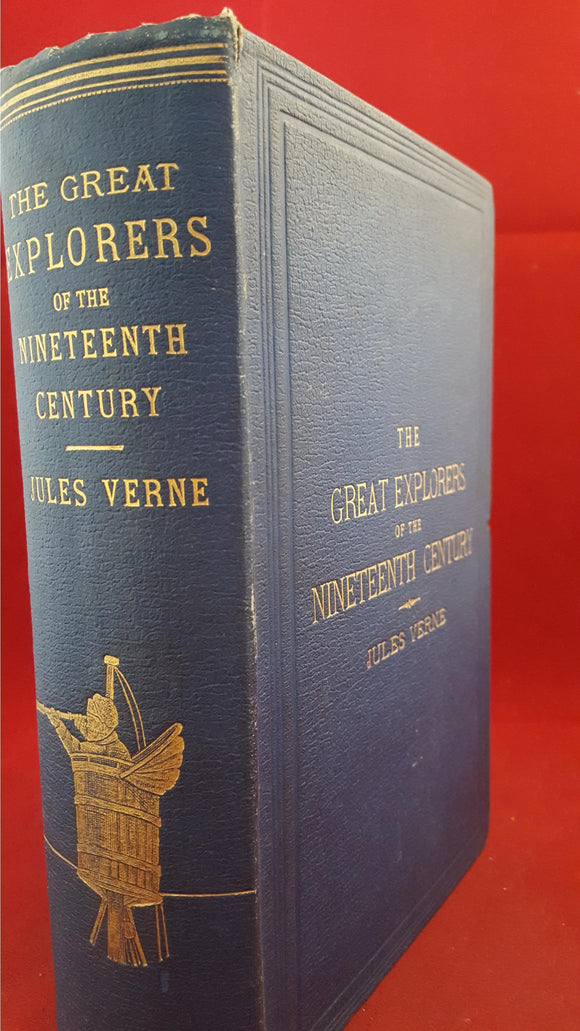 Jules Verne - The Great Explorers of the Nineteenth Century, Sampson Low & Co, 1881