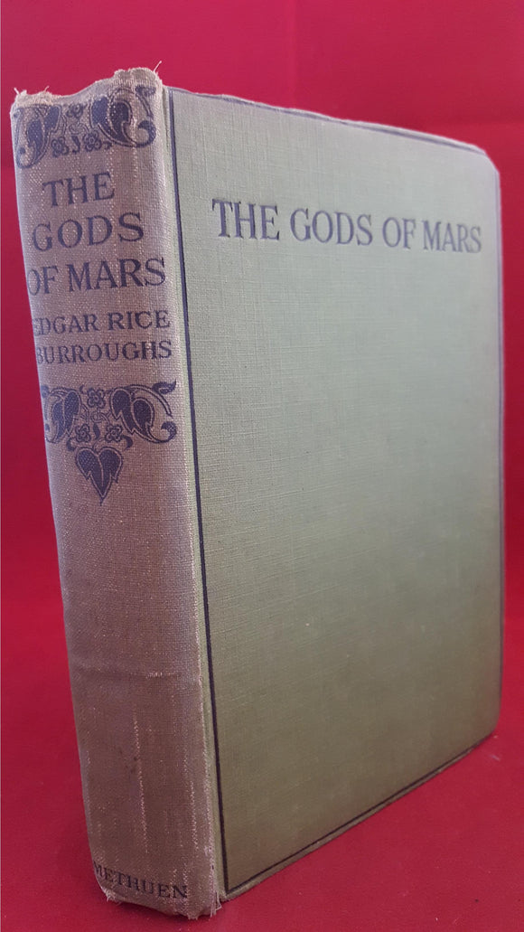 Edgar Rice Burroughs - The Gods Of Mars, Methuen & Co, 1920, 1st Edition & 1st Printing