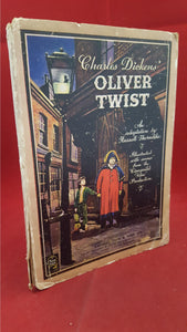 Charles Dickens - Oliver Twist, Raphael Tuck, 1948, 1st Edition