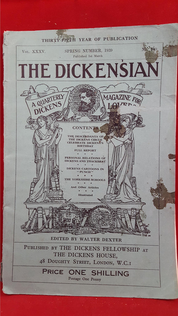 The Dickensian - A Quarterly Magazine for Dickens Lovers, The Dickens Fellowship,1939