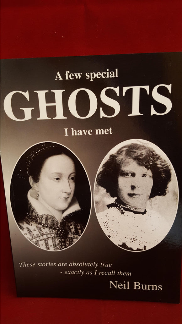 Neil Burns - A few special Ghosts, JocknDoris, 1999, 1st, Signed