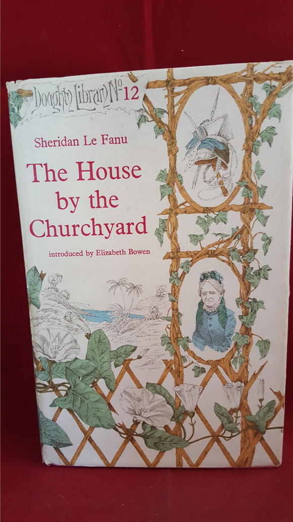 Sheridan Le Fanu - The House by the Churchyard, Blond, 1968