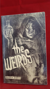 Sheldon Jaffery - The Weirds, Starmont House, 1987, 1st Edition