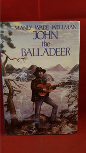 Manly Wade Wellman - John the Balladeer, Baen Books, 1988, 1st Edition, Signed