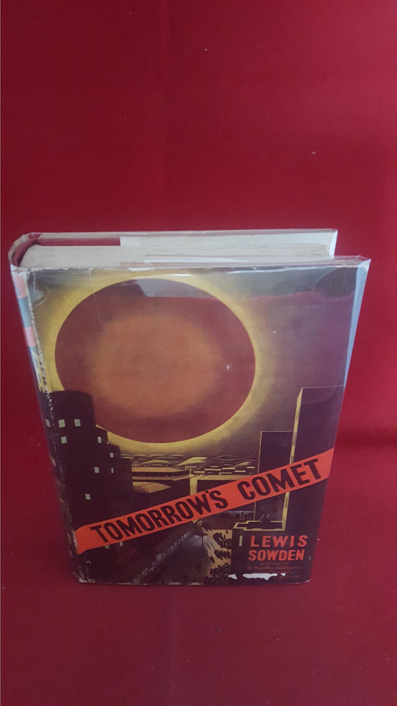 Lewis Sowden - Tomorrow's Comet, Robert Hale, 1951, 1st Edition