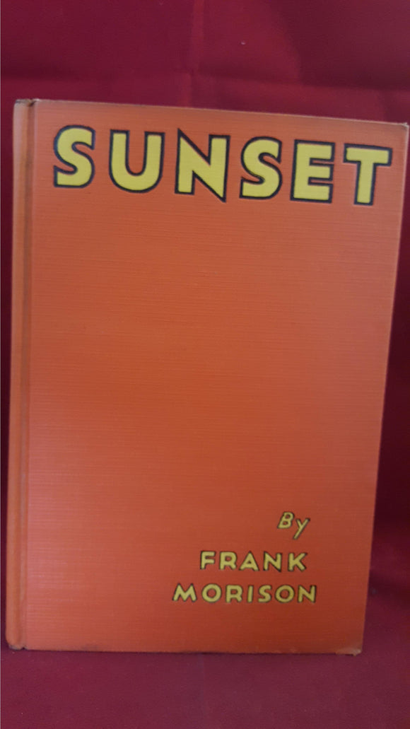 Frank Morrison - Sunset, The Century Co, 1932, 1st US Edition & Printing