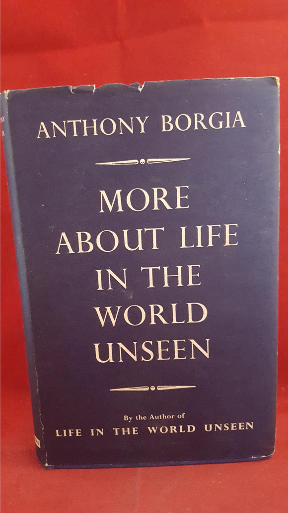 Anthony Borgia - More About Life In The World Unseen, 1958, Signed