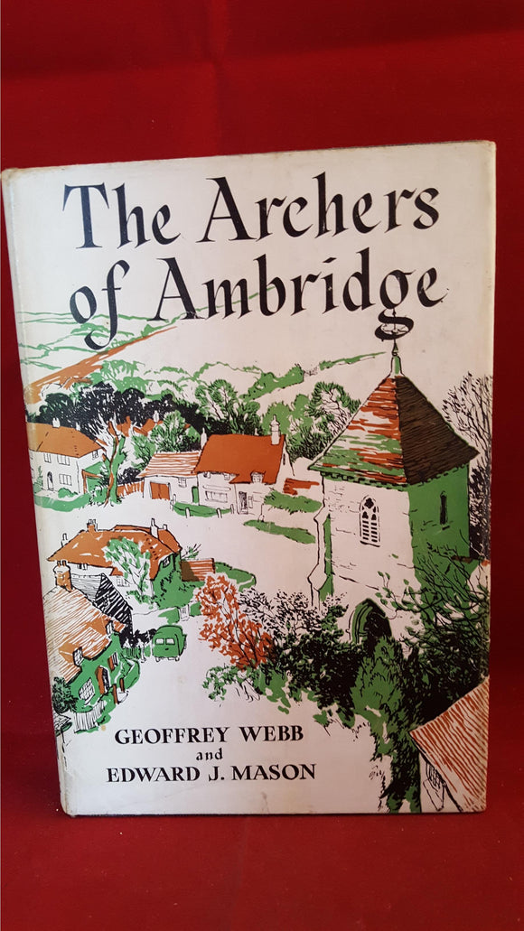 Geoffrey Webb, The Archers of Ambridge, 1954, 1st Edition