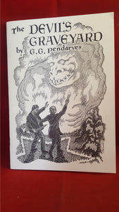 G. G. Pendarves - The Devils Graveyard, British Fantasy Society 1988, Edited by Richard Dalby