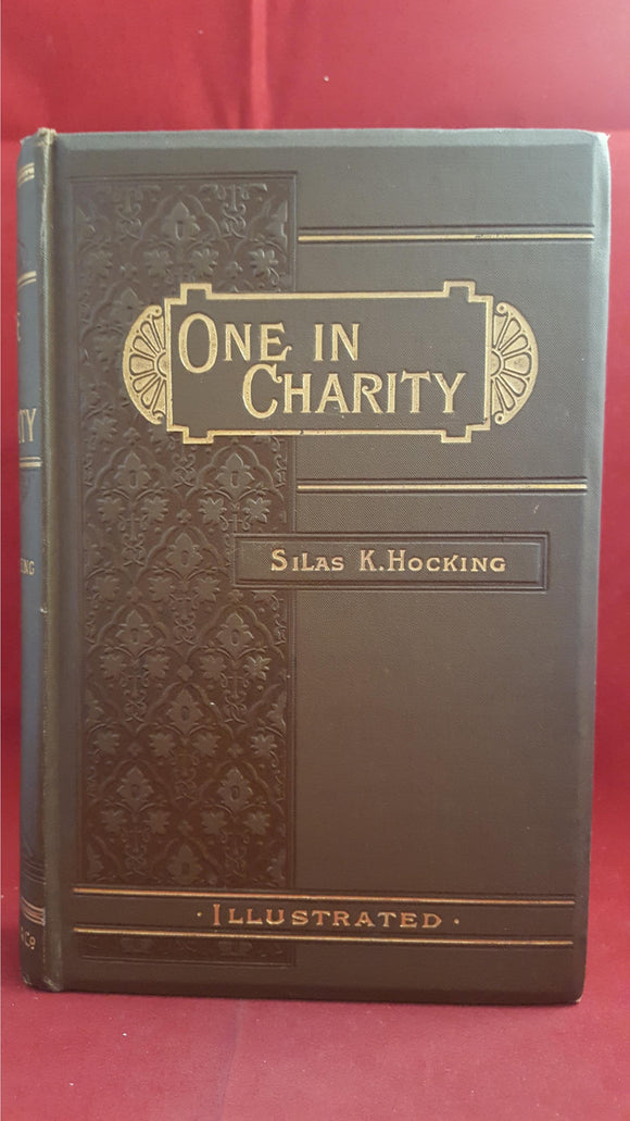 Silas K Hocking - One In Charity, F Warne