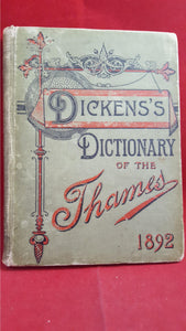Charles Dickens Dictionary of The Thames, 1892