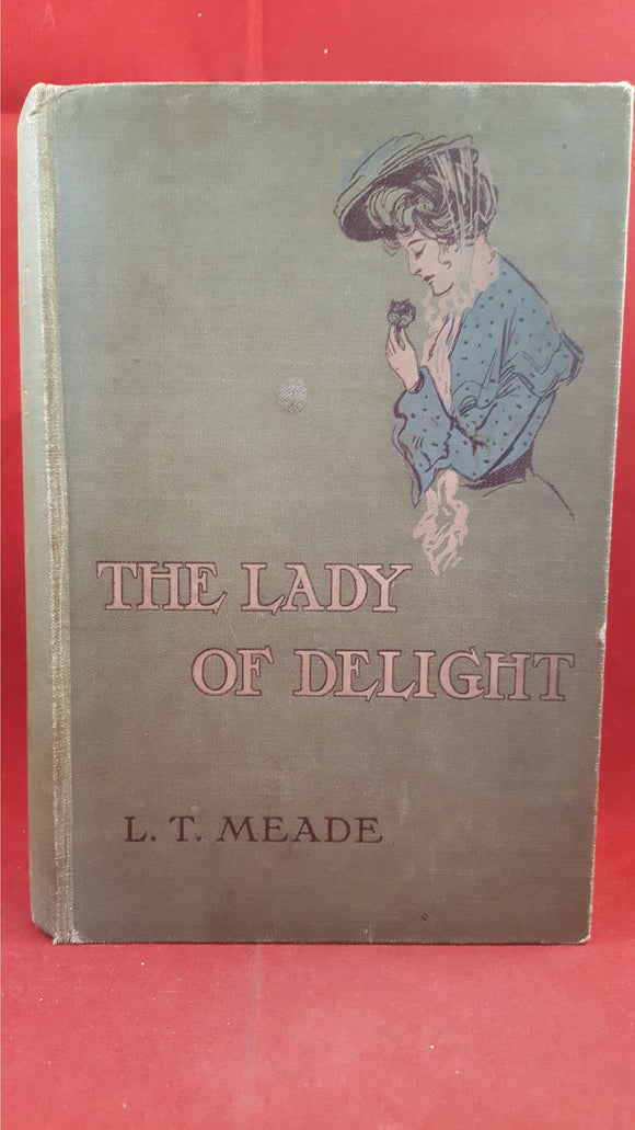 L T Meade - The Lady Of Delight, Hodder&Stoughton, 1907, 1st