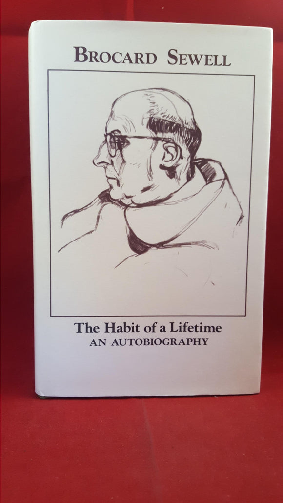 Brocard Sewell - The Habit Of A Lifetime, Tabb House, 1992, 1st
