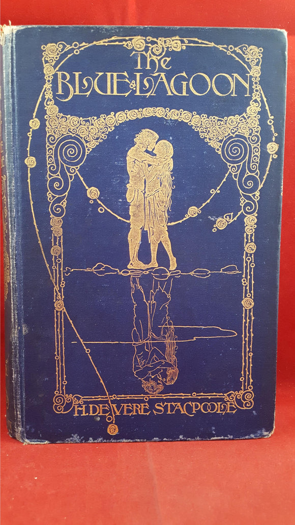 H de Vere Stacpoole - The Blue Lagoon, Fisher Unwin, 1910