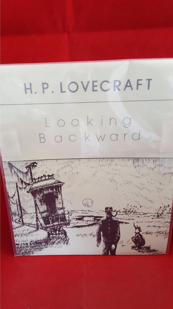 H P Lovecraft - Looking Backward, Necronomicon Press, 1980, 1st Edition