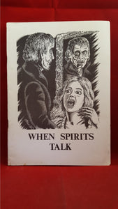 Mike Ashley - When Spirits Talk, True Story of Ghosts, Ghost Society,1990, No 2