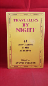 August Derleth - Travellers By Night, Gollancz, 1968