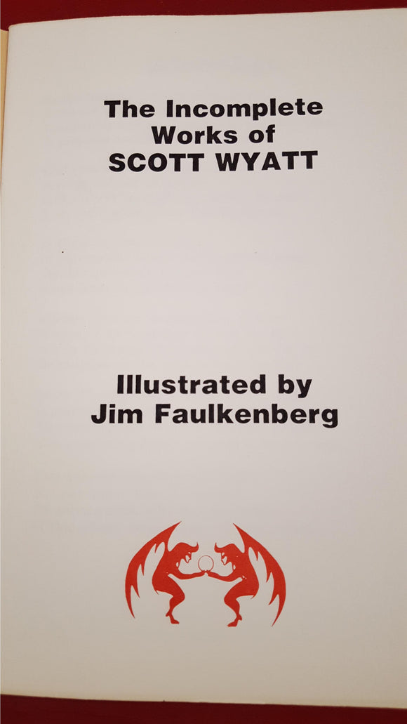 The Incomplete Works of Scott Wyatt