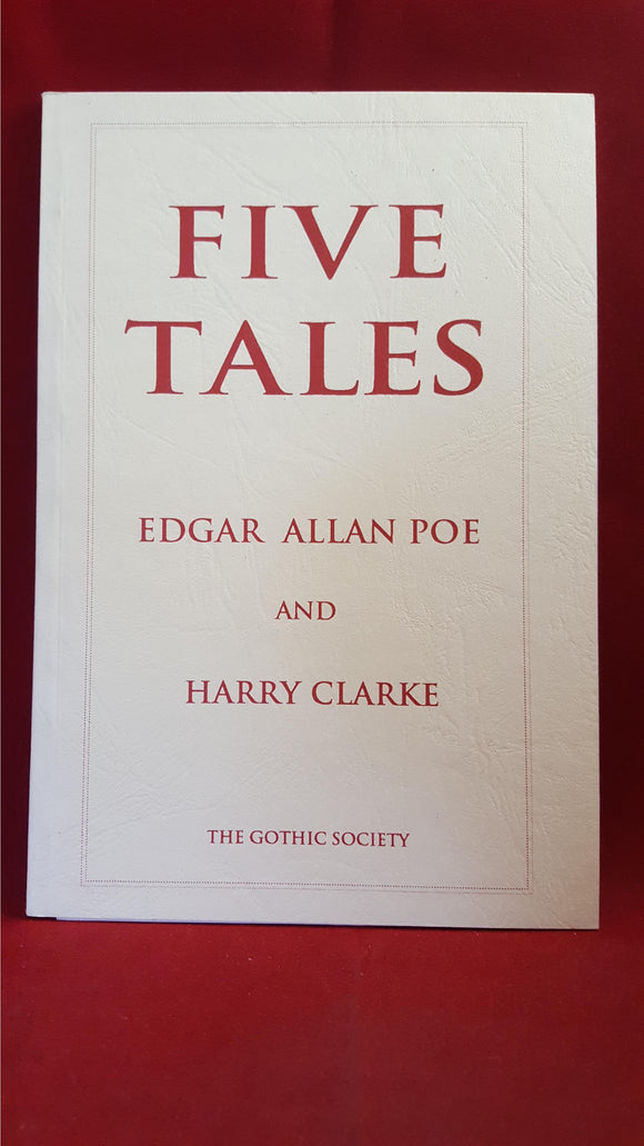 Edgar Allan Poe & Harry Clarke - Five Tales, Gothic Society, 1991