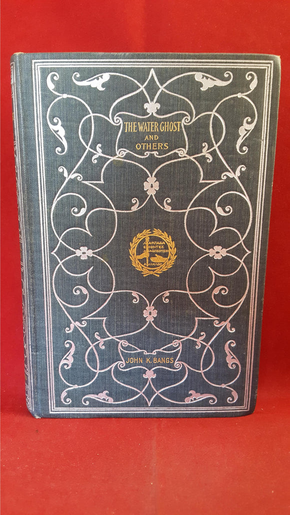 John K Bangs - The Water Ghost, Harpers, 1894, 1st Edition
