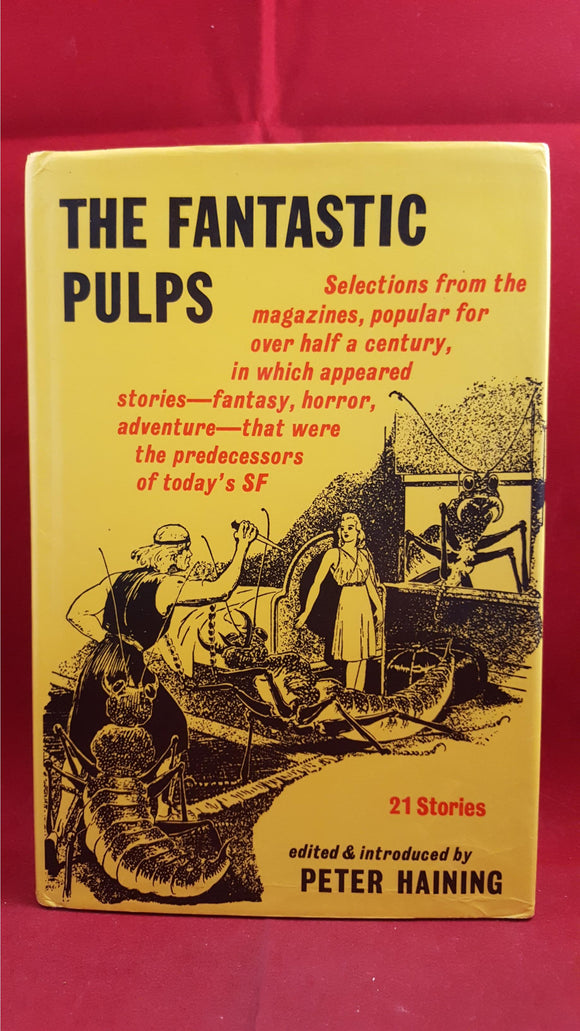 Peter Haining - The Fantastic Pulps, Gollancz, 1975