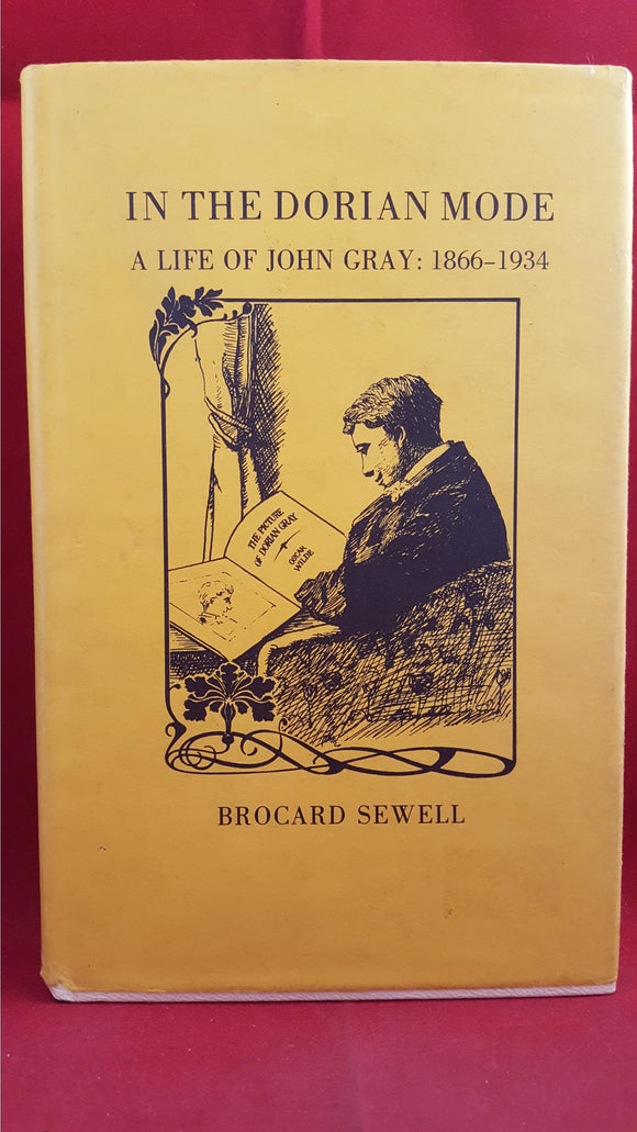 Brocard Sewell - In The Dorian Mode A Life Of John Gray, 1983, 1st Edition