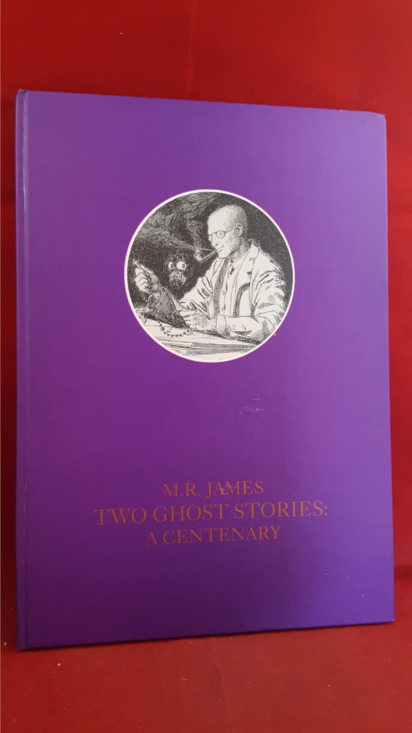 M. R. James - Two Ghost Stories: A Centenary, Ghost Story, 1993, Number 39/200