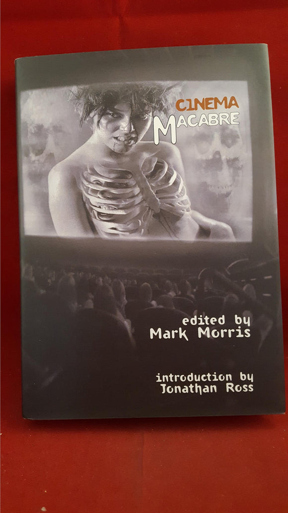 Mark Morris - Cinema Macabre, PS Publishing, 2006, 1st, Signed, Limited