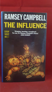 Ramsey Campbell - The Influence, Century Fantasy, 1988, 1st Edition GB