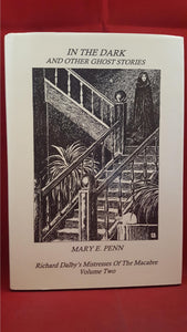 Mary E. Penn - In The Dark and Other Ghost Stories, Sarob Press 1999, Review Copy