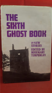 Rosemary Timperley - The Sixth Ghost Book, Barrie & Jenkins, 1970