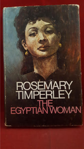 Rosemary Timperley - The Egyptian Woman, Robert Hale, 1976