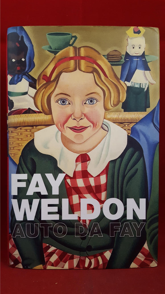 Fay Weldon - Auto Da Fay, Flamingo, 2002, First Edition, Signed
