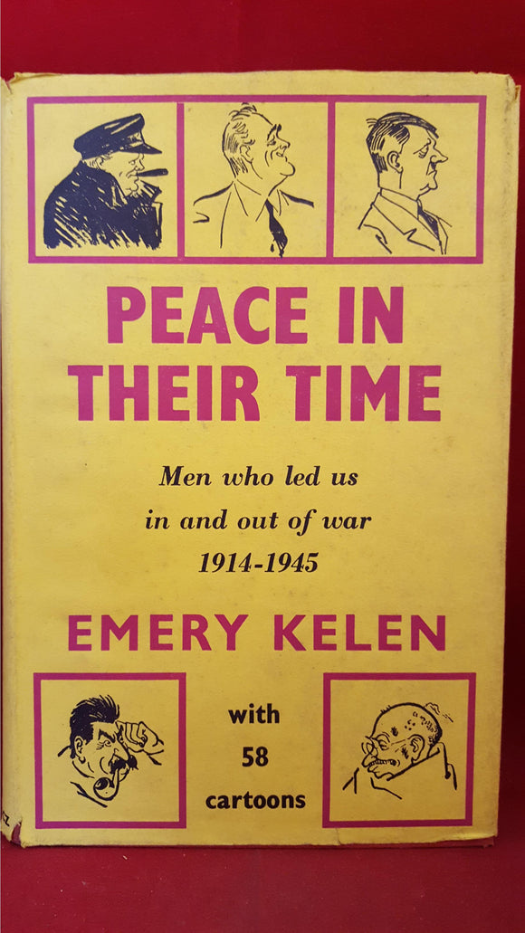 Emery Kelen - Peace In Their Time, Victor Gollancz, 1964