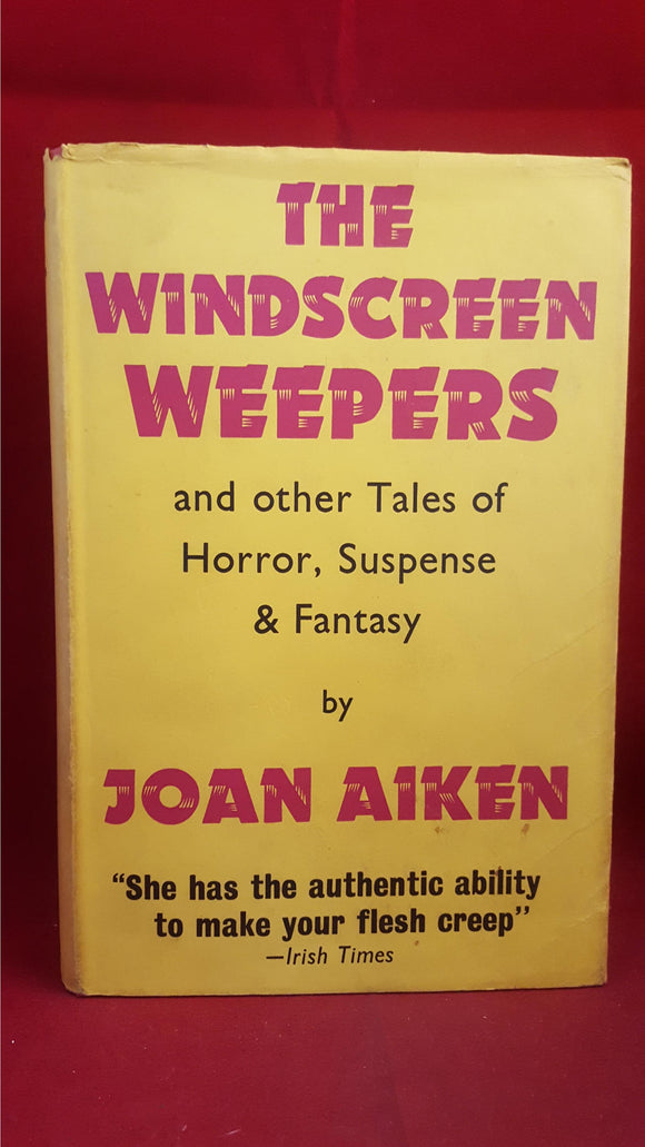 Joan Aiken - The Windscreen Weepers, Gollancz, 1969, 1st Edition