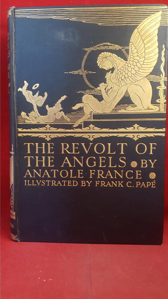 Anatole France - The Revolt Of The Angels, The Bodley Head, 1924, Illustrated
